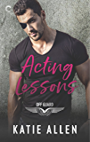 Acting Lessons (Off Guard Book 1)
