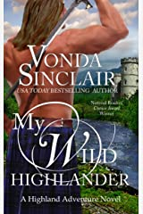 My Wild Highlander: A Scottish Historical Romance (Highland Adventure Book 2) Kindle Edition