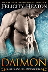 Daimon (Guardians of Hades Romance Series Book 6) Kindle Edition