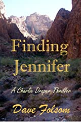 Finding Jennifer (Charlie Draper Thrillers Book 1) Kindle Edition