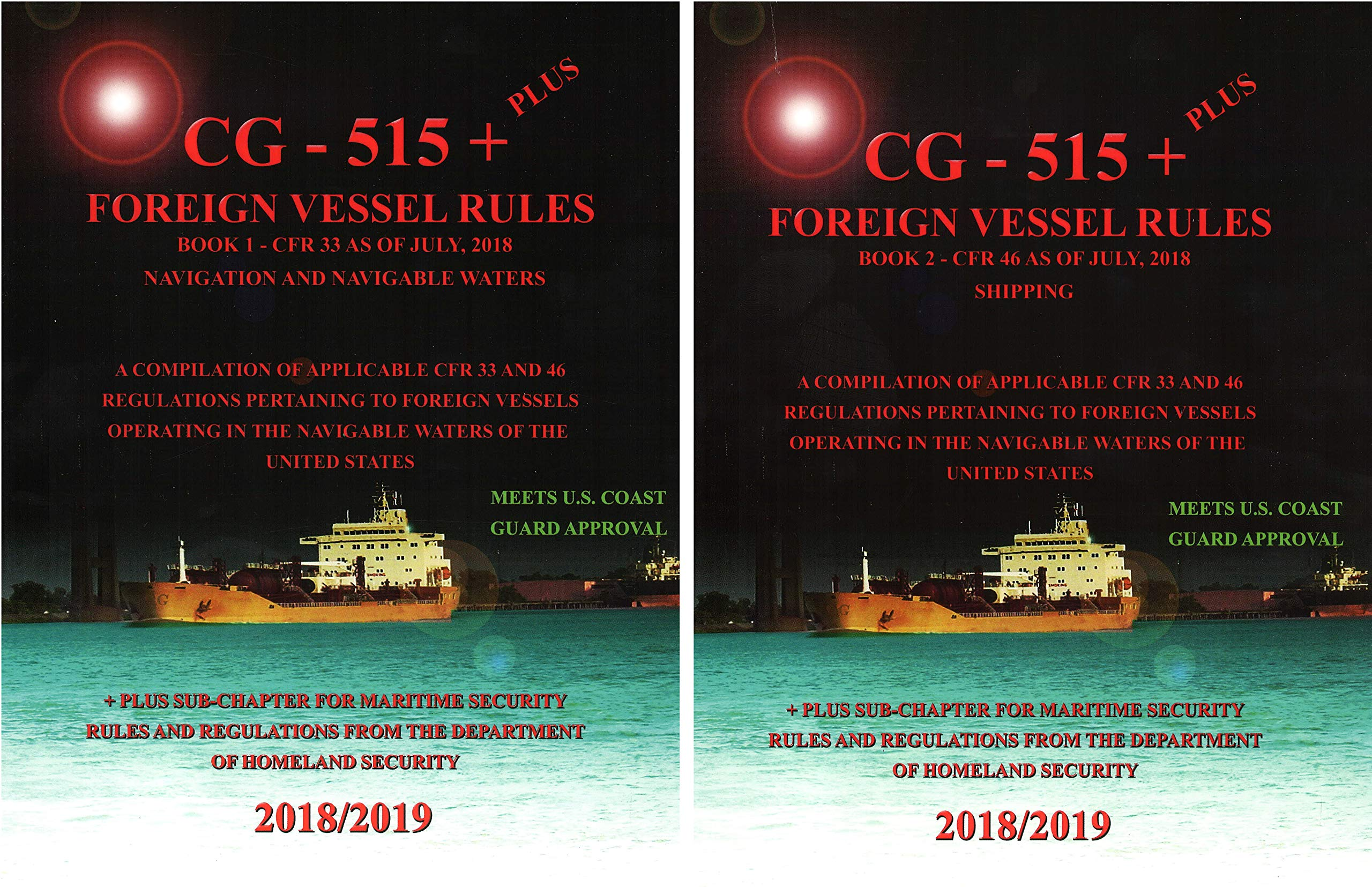 Download Rules & Regulations for Foreign Vessels Operating in US Waters USCG PUB 515, 2018/19 Ed, Including CD pdf epub