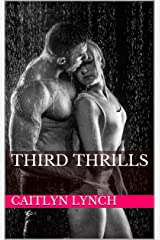 Third Thrills (Ranger Heat Book 3) Kindle Edition