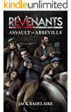 Assault on Abbeville (REVENANTS Book 1)