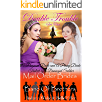 Mail Order Bride: Double Trouble for Two Mail Order Brides. A Pregnant Bride and A Plump Bride  Tricked by a Damaged Soldier: Clean Western Historical ... Brothers for the Mail Order Brides Book 2)
