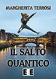 Il salto quantico (L'amore ai tempi del web)
