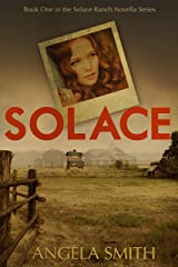 Solace (Solace Ranch Novella Series Book 1) Kindle Edition