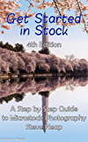 Getting Started in Stock: 2017 Edition of the guide to microstock photography (English Edition)