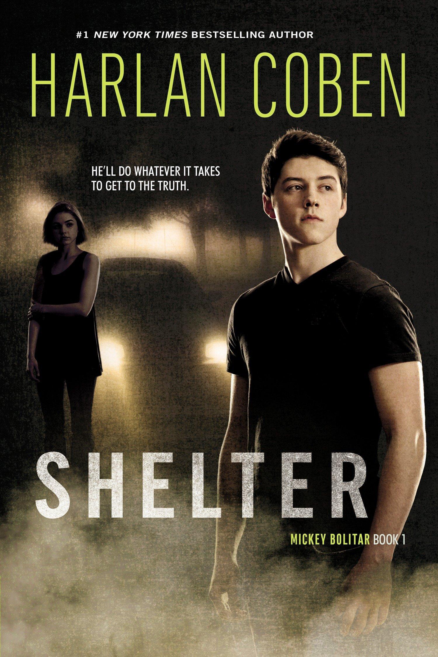 Shelter Book One A Mickey Bolitar Novel