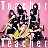 52nd Single「Teacher Teacher」<Type A>初回限定盤