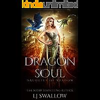 Dragon Soul: A Reverse Harem Fantasy Romance (Daughter of Shadow Book 1)