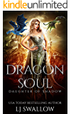 Dragon Soul: A Reverse Harem Fantasy Romance (Daughter of Shadow Book 1)