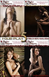 Four-Play #5: Stories of Erotic Female BDSM (Four-Play: Stories of Erotic Female BDSM)