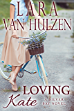Loving Kate (Silver Bay series Book 2)