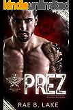 Prez: A Wings of Diablo MC Novel