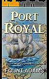 Port Royal (Pirate's Life Book 2)