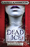 Dead Ice (Anita Blake Vampire Hunter Book 24)