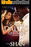 A South Dallas Love Saga: Love in the Hood