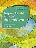 Programming with Microsoft Visual Basic 2015