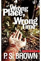 Wrong Place, Wrong Time (DS James Ripley crime thriller series Book 1) Kindle Edition
