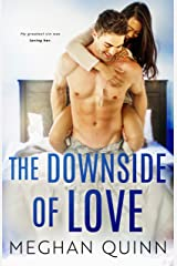 The Downside of Love (The Blue Line Duet Book 2) Kindle Edition