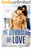 The Downside of Love (The Blue Line Duet Book 2)