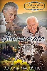 Innamorata: Sweetheart (A Tuscan Legacy Book 10) Kindle Edition
