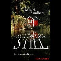 Schweig still: Ein Schweden-Krimi (German Edition)