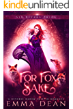 For Fox Sake: A Why Choose Shifter Romance (The Chaos of Foxes Book 1)