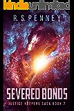 Severed Bonds (Justice Keepers Saga Book 7)