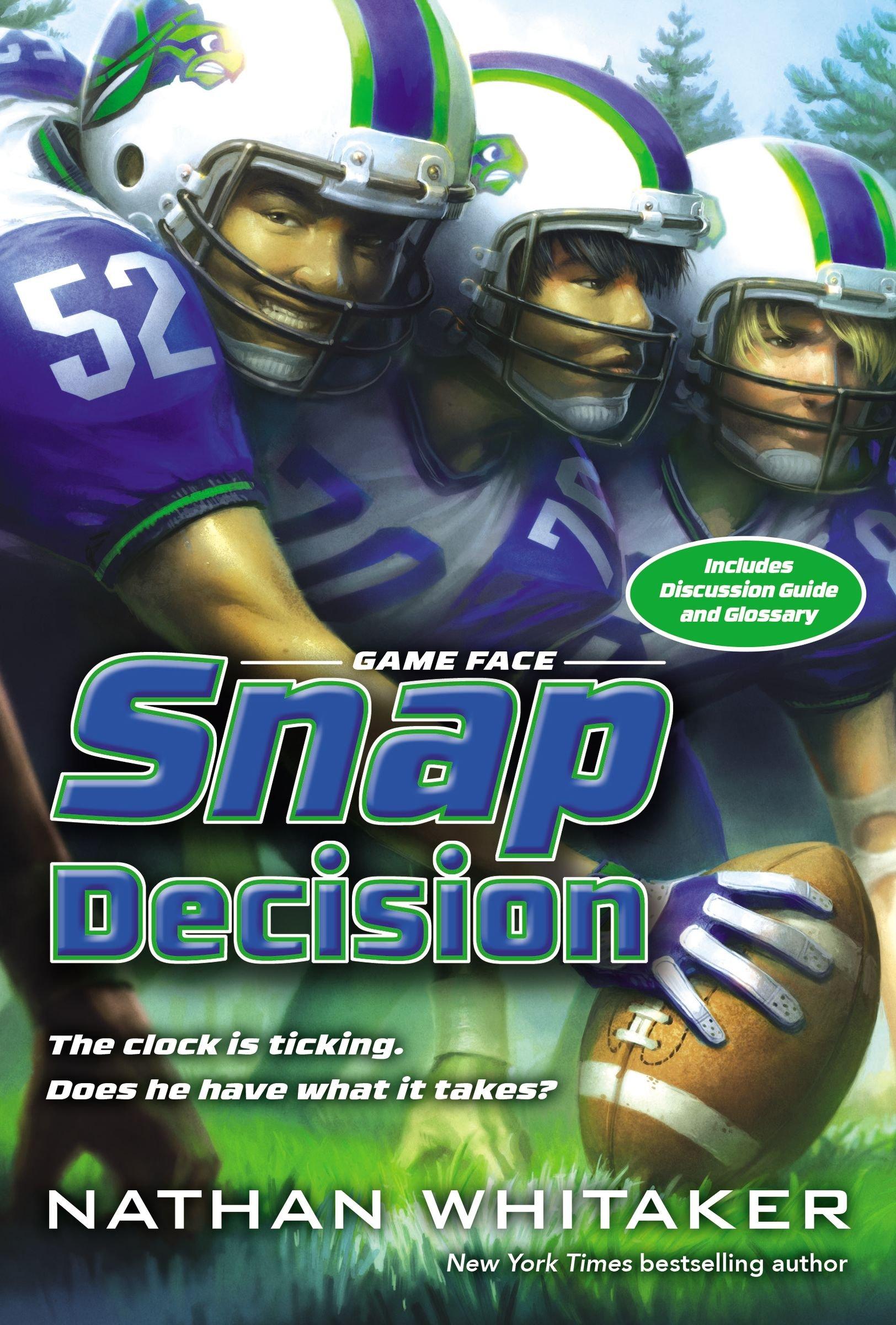 Snap Decision (Game Face) pdf epub