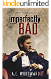 Imperfectly Bad (A Series of Imperfections Book 3)