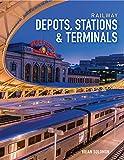 Railway Depots, Stations & Terminals