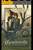 Greenwode (The Wode Book 1)