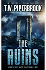 The Ruins Book 3: A Dystopian Society in a Post-Apocalyptic World Kindle Edition