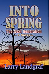 Into Spring: The Next Generation (Four Seasons Book 2) Kindle Edition