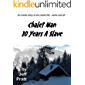 CHALET MAN: 10 Years A Slave: An inside story of ski chalet life - warts and all