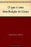 O que é uma distribuição de Linux