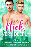 Nick, Very Deeply (8 Million Hearts Book 5) (English Edition)
