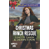 Christmas Ranch Rescue (Wrangler's Corner)