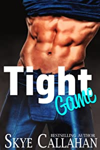 Tight Game: A Friends to Lovers Sports Romance