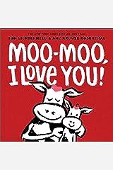 Moo-Moo, I Love You! Kindle Edition