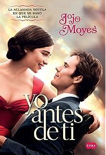 Yo antes de ti / Me Before You (Spanish Edition)