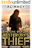 The Day Before Yesterday's Thief: A Prequel to the Eric Beckman Series