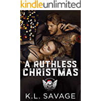 A RUTHLESS CHRISTMAS (RUTHLESS KINGS MC™ LAS VEGAS CHAPTER (A RUTHLESS UNDERWORLD NOVEL) Book 9)