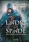 Ladri di spade: The Riyria Revelations (Fantasy)
