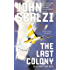 The Last Colony (Old Man's War Book 3) (English Edition)