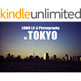 LOMO LC-A Photography in TOKYO