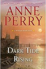 Dark Tide Rising (William Monk Book 24) Kindle Edition