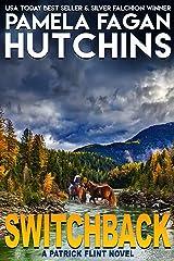 Switchback: A Patrick Flint Novel Kindle Edition