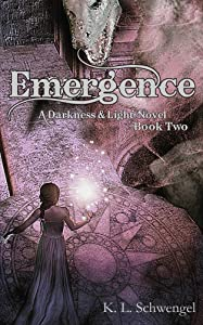 Emergence ~ A Darkness & Light Novel Book Two